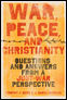 War, Peace, and Christianity