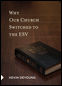 Why Our Church Switched to the ESV