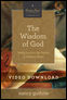 The Wisdom of God Video Session 4 Download: Seeing Jesus in the Psalms and Wisdom Books