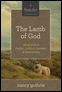 The Lamb of God Audio Session 8 Download: Seeing Jesus in Exodus, Leviticus, Numbers, and Deuteronomy