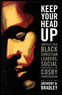 Keep Your Head Up: America's New Black Christian Leaders, Social Consciousness, and the Cosby Conversation