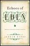 Echoes of Eden: R