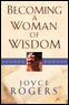 Becoming a Woman of Wisdom